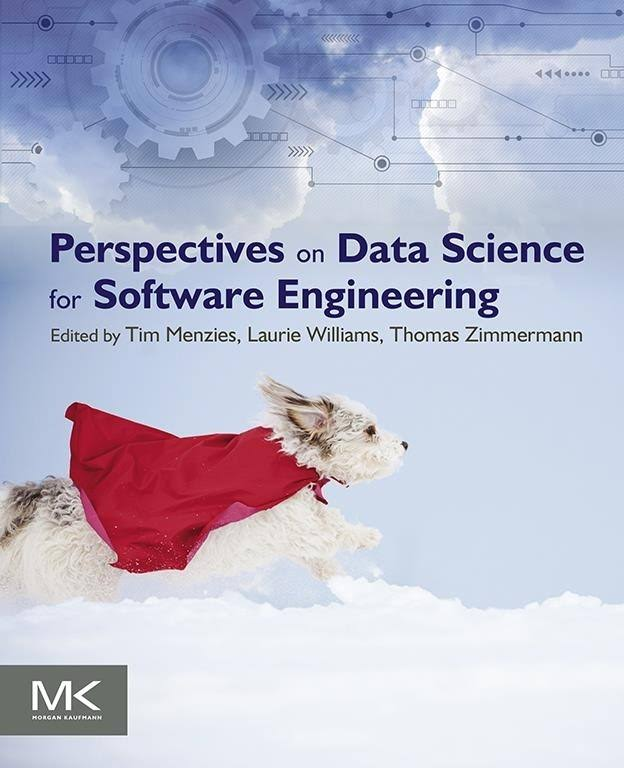 "Fayola's ""Becoming Goldilocks"" appears in ""Perspectives on Data Science for Software Engineering"""